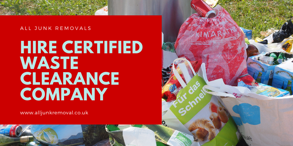 Hire Certified Waste Clearance Company