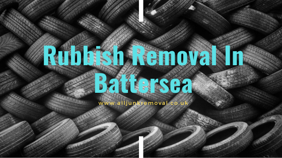 Rubbish Removal In Battersea